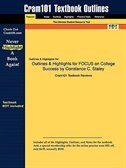 Outlines & Highlights For Focus On College Success By Constance C. Staley by Cram101 Textbook Reviews