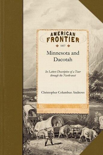Minnesota and Dacotah de Christopher Andrews