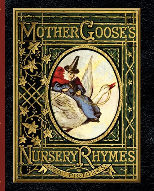 Mother Goose's Nursery Rhymes by Walter Crane