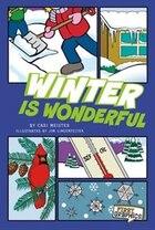 Winter Is Wonderful