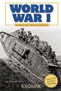 World War I: An Interactive History Adventure