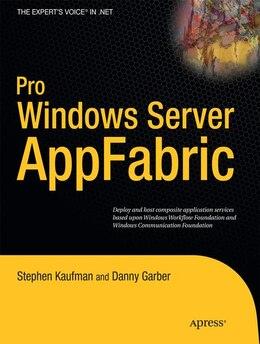 Book Pro Windows Server AppFabric by Stephen Kaufman