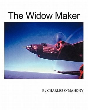 The Widow Maker by Charles O'Mahony