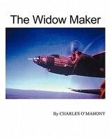 The Widow Maker