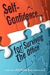 Self-confidence...for Surviving The Office by Tony Richards