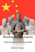 Reading The Tea Leaves: Tales From Behind The Great Wall