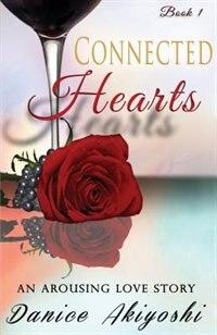 Connected Hearts by Danice Akiyoshi