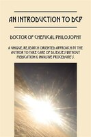 An Introduction To Dcp: Doctor Of Chemical Philosophy