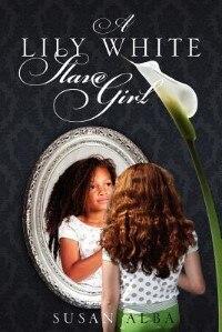 A Lily White Slave Girl by Susan Alba