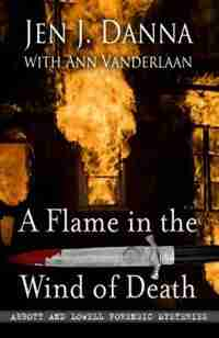 A Flame In The Wind Of Death: (Large  Print) by Jen J. Danna