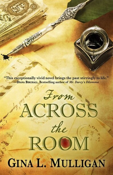 From Across The Room: (Large  Print) by Gina L. Mulligan