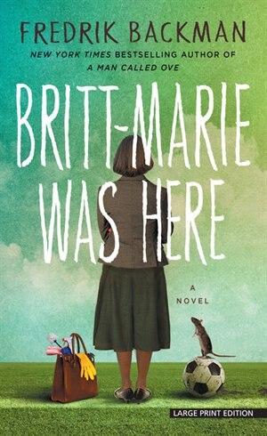 Britt-marie Was Here by Fredrik Backman
