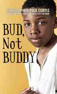 Bud, Not Buddy: (Large  Print) by Christopher Paul Curtis