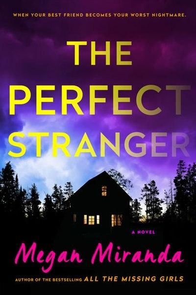 The Perfect Stranger: (Large  Print) by Megan Miranda