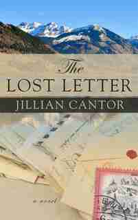 The Lost Letter: (Large  Print) by Jillian Cantor