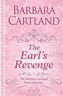 The Earl's Revenge: (Large  Print) by Barbara Cartland