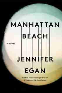 Manhattan Beach: (Large  Print) by Jennifer Egan