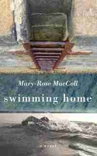 Swimming Home: (Large  Print) by Mary-rose Maccoll