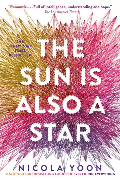 The Sun Is Also A Star: (Large  Print) by Nicola Yoon