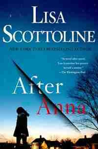 After Anna: (Large  Print) by LISA SCOTTOLINE