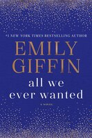 All We Ever Wanted: Large Print