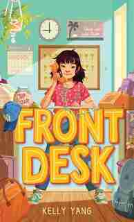 Front Desk: (Large  Print) by Kelly Yang