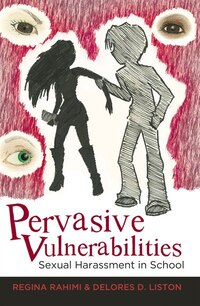 Pervasive Vulnerabilities: Sexual Harassment in School