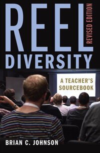 Reel Diversity: A Teacher's Sourcebook - Revised Edition