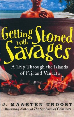 Book Getting Stoned with Savages MP3: A Trip Through the Islands of Fiji and Vanuatu by J Maarten Troost