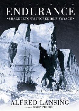 Book Endurance MP3: ShackletonÆs Incredible Voyage by Alfred Lansing
