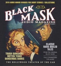 Book Black Mask Audio Magazine, Vol. 1: Classic Hard-boiled Tales From The Original Black Mask by Various Authors
