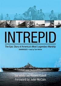 Intrepid MP3: The Epic Story of AmericaÆs Most Legendary Warship de Bill White