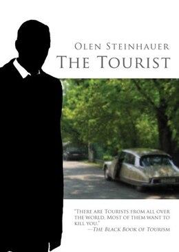 Book The Tourist: A Novel by Olen Steinhauer