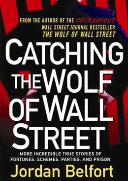 Book Catching The Wolf Of Wall Street (mp3 Cd) by Jordan Belfort