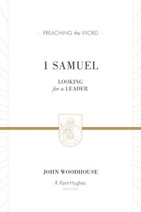 1 Samuel (redesign): Looking For A Leader