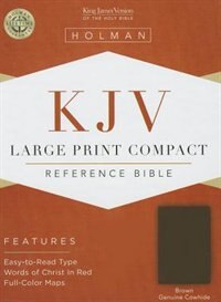 KJV LARGE PRINT COMPACT REFERENCE BIBLE, BROWN GENUINE COWHIDE de NA