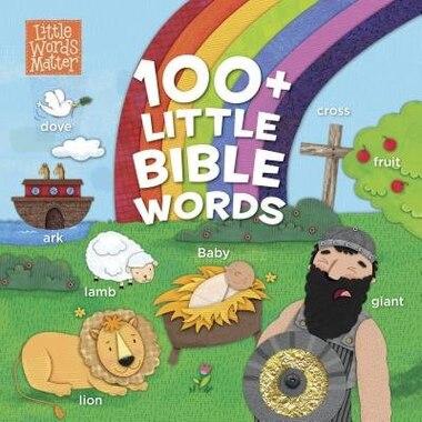 100+ LITTLE BIBLE WORDS de B&h Kids Editorial Staff
