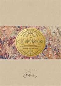 Lost Sermons Of C.h. Spurgeon Vol.2 - Collector's Edition: His Earliest Outlines and Sermons Between 1851 and 1854 by Christian George, Christian