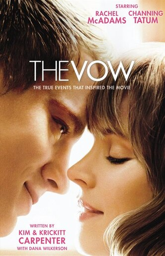 The vow the true story behind the movie book by krickitt carpenter the vow the true story behind the movie by krickitt carpenter fandeluxe Image collections