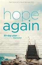HOPE AGAIN: A 30-Day Plan for Conquering Depression