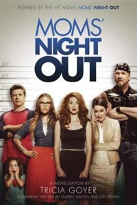 MOMS NIGHT OUT - A NOVEL