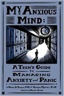 Book My Anxious Mind: A Teen's Guide to Managing Anxiety and Panic by Unknown Tompkins