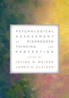 Psychological Assessment Of Disordered Thinking And Perception