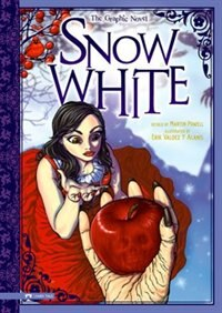 Snow White: The Graphic Novel by Martin Powell