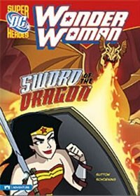 Wonder Woman: Sword of the Dragon by Laurie S. Sutton