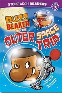 Buzz Beaker and the Outer Space Trip by Cari Meister