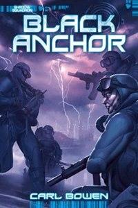 Shadow Squadron: Black Anchor by Carl Bowen