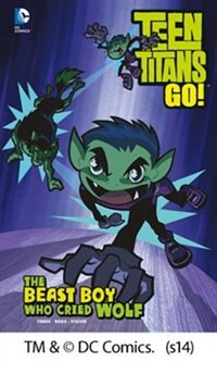 Book The Beast Boy Who Cried Wolf by J. Torres