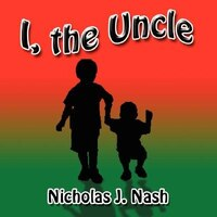 I, the Uncle