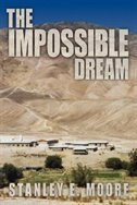 The Impossible Dream by Stanley E. Moore